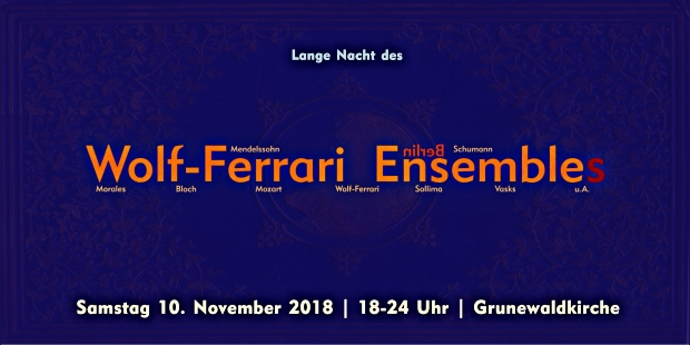 Flyer Lange Nacht des Wolf-Ferrari Ensembles 2018
